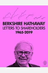 Berkshire Hathaway Letters to Shareholders, 2018 Kindle Edition