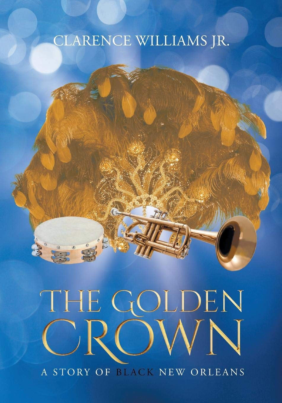 Read Online The Golden Crown: A Story of Black New Orleans pdf