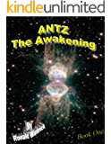 Antz - The Awakening (Book 1)