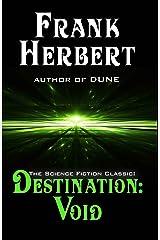 Destination Void (Pandora Sequence Book 0) Kindle Edition