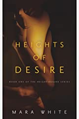 Heights of Desire (Heightsbound Series Book 1) Kindle Edition