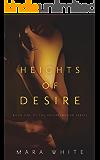 Heights of Desire (Heightsbound Series Book 1)