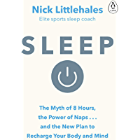 Sleep: Change the way you sleep with this 90 minute read (English Edition)