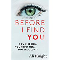 Before I Find You: The gripping psychological thriller that will take 2018 by storm