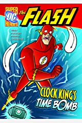 Clock King's Time Bomb (The Flash) Library Binding