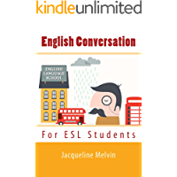 ENGLISH CONVERSATION: FOR ESL STUDENTS