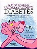 """A First Book for Understanding Diabetes: Companion to the 12th Edition of """"Understanding Diabetes"""""""