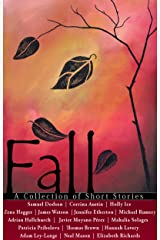 Fall - A Collection of Short Stories (Almond Press Short Story Contest Book 1) Kindle Edition