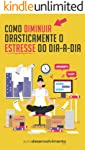 Como Diminuir Drasticamente o Estresse do Dia-a-Dia (Guia Rápido)