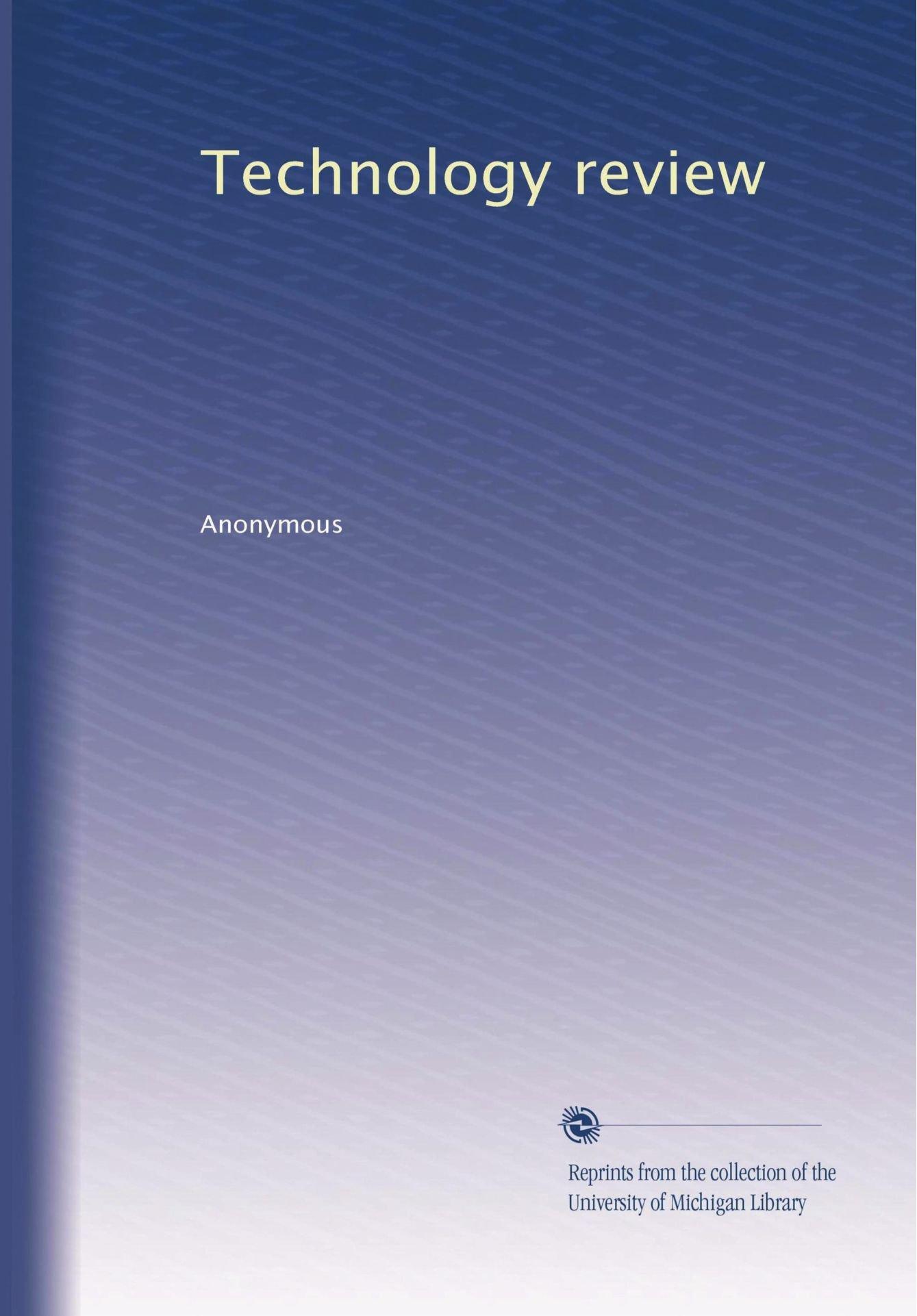 Technology review (Volume 7) pdf