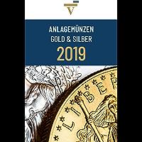 Anlagemünzen Gold und Silber: Ausgabe 2019