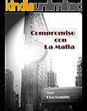 Compromiso con La Mafia