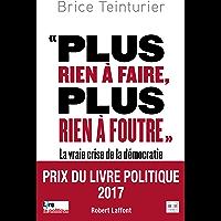 """"""" Plus rien à faire, plus rien à foutre """" (French Edition)"""