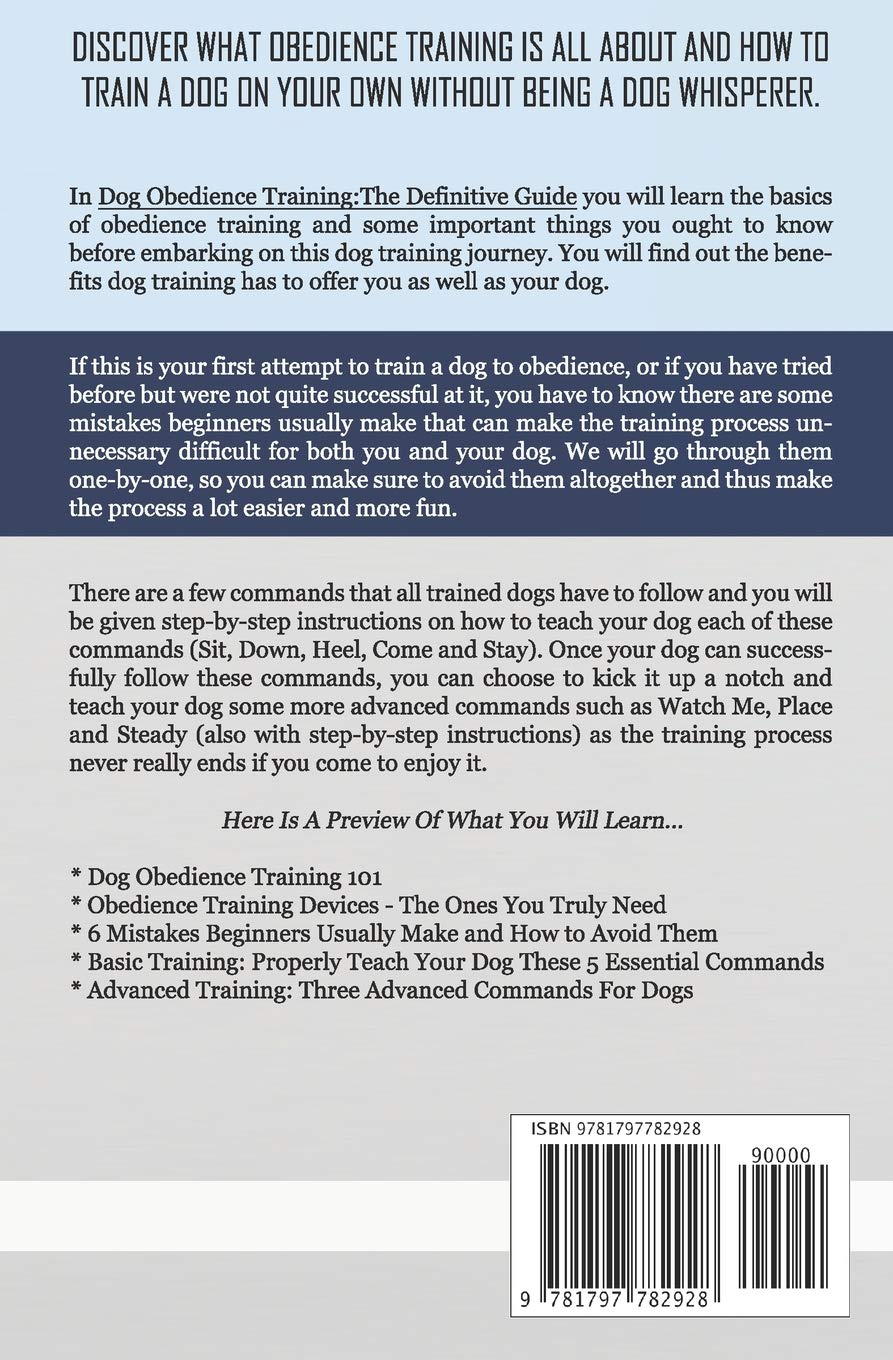 Dog Obedience Training: The Definitive Guide: 6 Mistakes to