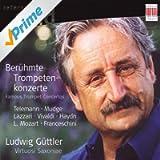 Mudge, Lazzari, Telemann, Franceschini, Mozart L., Vivaldi & Haydn: Famous Trumpet Concertos
