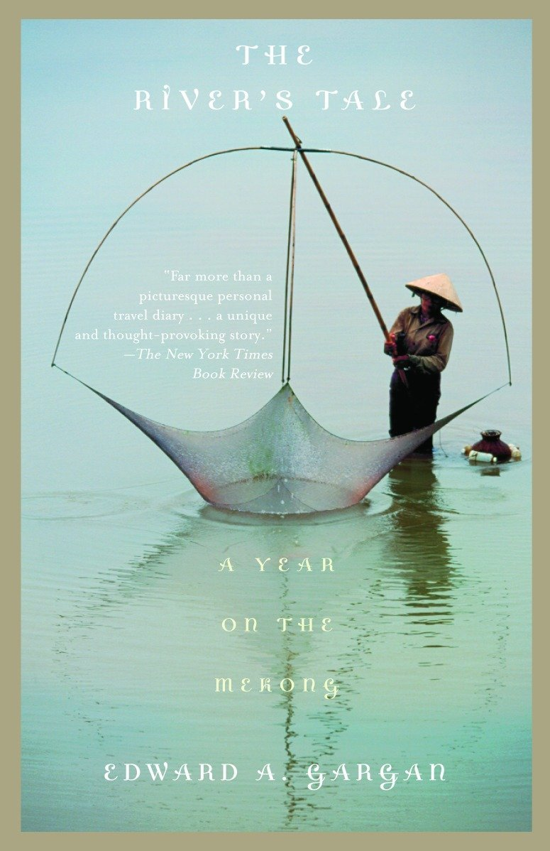 The River's Tale: A Year on the Mekong (Vintage Departures)
