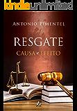 RESGATE - CAUSA E EFEITO (1)