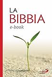 La Bibbia. Nuovissima versione dai testi originali