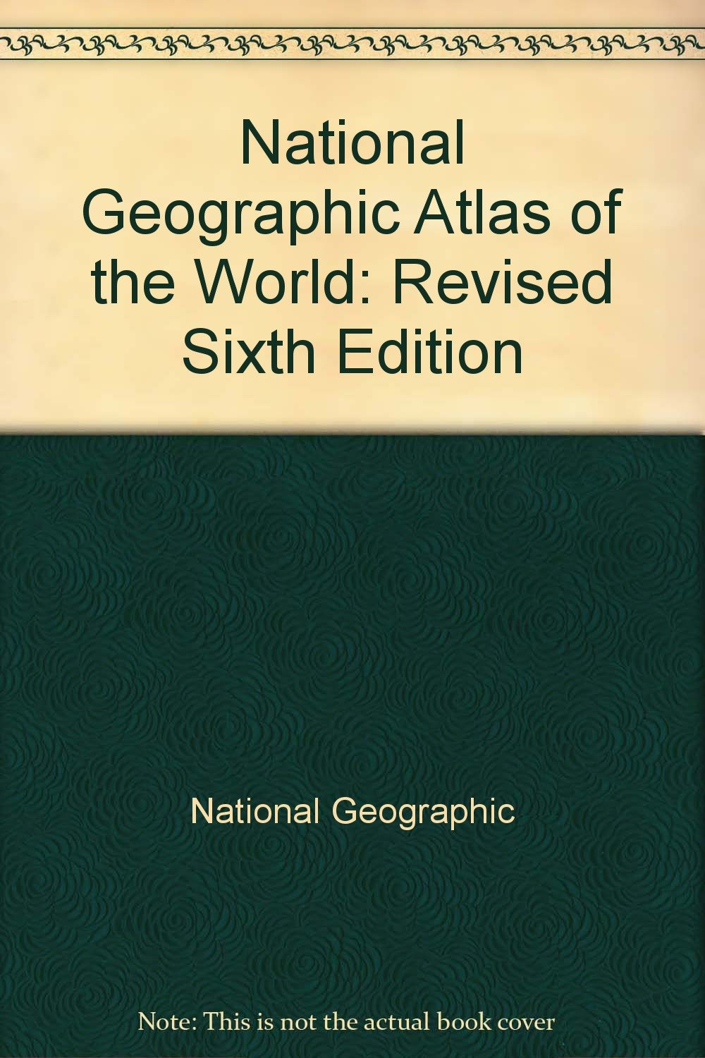 National Geographic Atlas of the World: Sixth Edition: National Geographic:  Amazon.com: Books