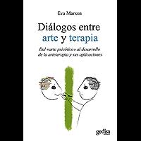 Diálogos entre arte y terapia: Del «arte psicótico» al desarrollo de la arteterapia y sus aplicaciones (Psicología)