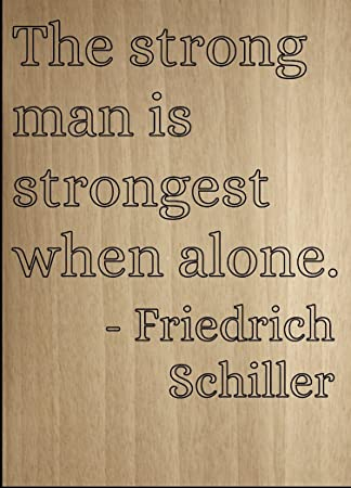 Amazoncom Mundus Souvenirs The Strong Man Is Strongest When Alone