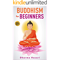 Buddhism for Beginners: Rituals and Practices to Eliminate Suffering (Mindfulness, Vipassana, Zen etc) (English Edition)