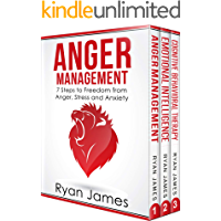 Anger Management: 3 Manuscripts - Anger Management: 7 Steps to Freedom, Emotional Intelligence: 21 Best Tips to Improve… book cover