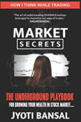 How I Think While Trading (Market Secrets) Paperback