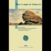 Bajo el signo de Zalmoxis (Spanish Edition)