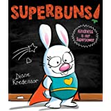 Superbuns!: Kindness Is Her Superpower