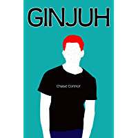 GINJUH: A Gay Coming-of-Age Tale (English Edition)