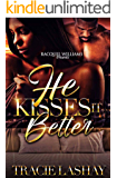 He Kisses It Better