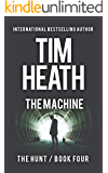 The Machine (The Hunt series Book 4)