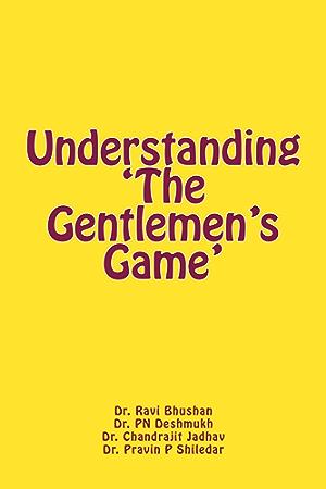 Understanding 'The Gentlemen's Game'