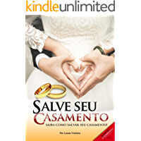 Salve Seu Casamento: Como Salvar o Seu Casamento