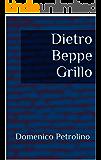 Dietro Beppe Grillo