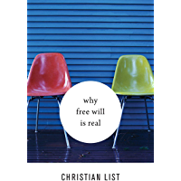 Why Free Will Is Real (English Edition)