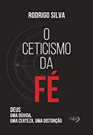 O ceticismo da fé