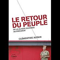 Le retour du peuple : de la classe ouvrière au précariat (Essais - Documents) (French Edition)