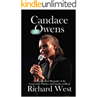 Candace Owens: An Unauthorized Biography of the Conservative Thinker and Founder of Blexit (English Edition)