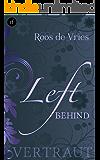 Left behind - Vertraut