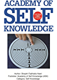 The Sufi Map of the Self: Academy of Self Knowledge Course ONE