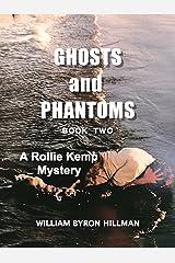 Ghosts and Phantoms II (A Rollie Kemp Novel Ghosts and Phantoms II Book 2) Kindle Edition