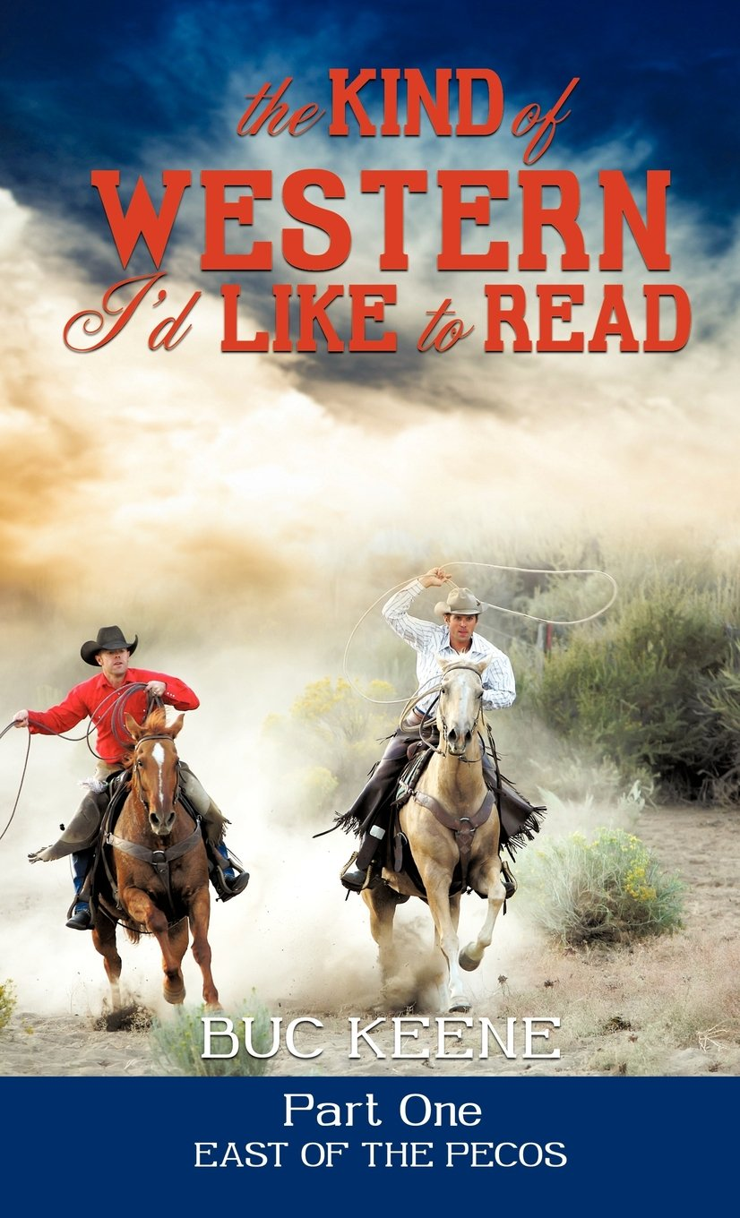 The Kind of Western I'd Like to Read - Part One