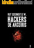 Hackers de arcoíris 2: Código: Indra