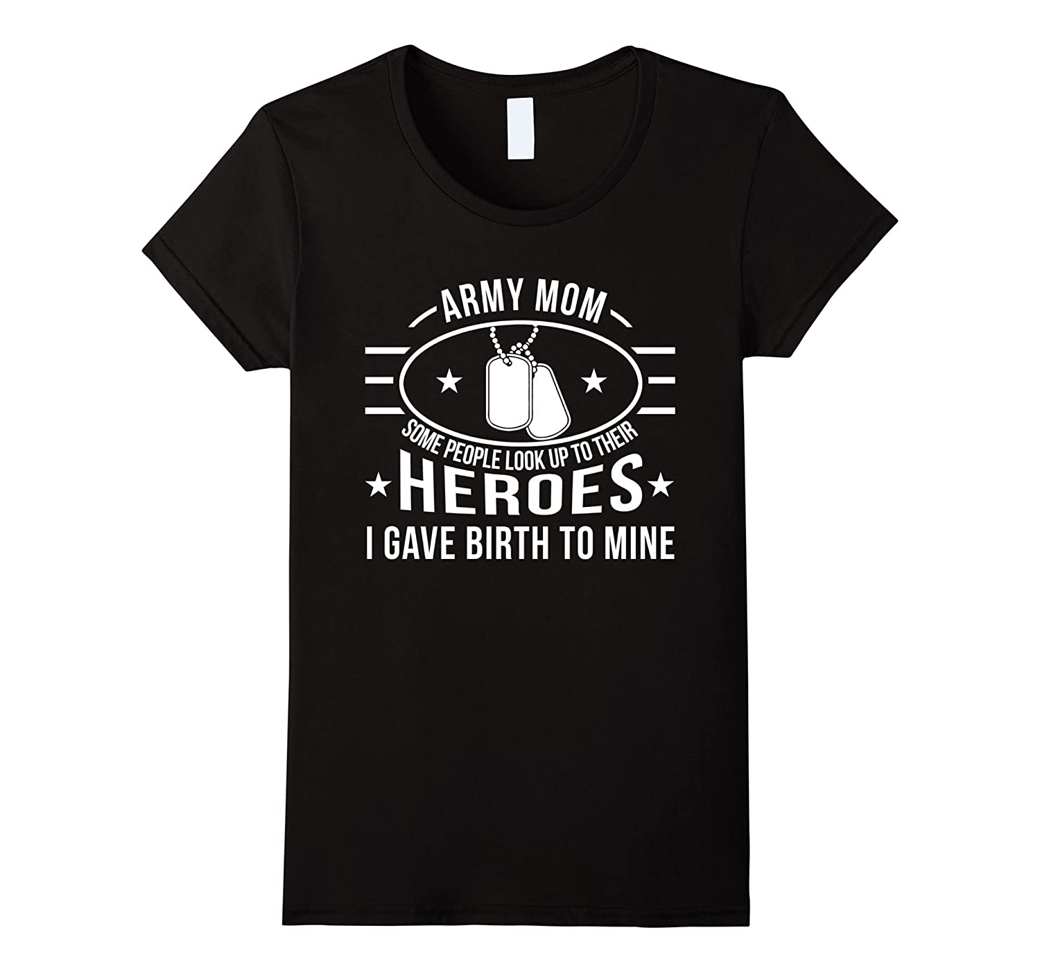 Army mom shirt, some people look up to their heroes