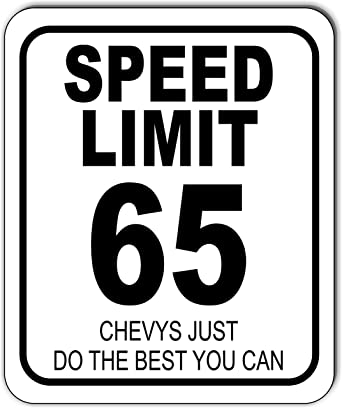 """65 MPH speed limit fords do the best you can 12/"""" x 8/"""" Aluminum Sign made USA"""
