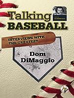 Talking Baseball with Ed Randall - Boston Red Sox - Dom DiMaggio Vol.1