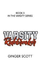 Varsity Rulebreaker Kindle Edition