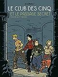 Le Club des 5, Tome 2 : Le passage secret